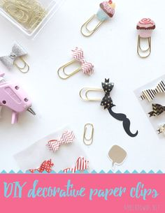 DIY decorative paper clips for your notebook, planner, paper,s work, binder and other needs. Make these cute clips and binder clips with hot glue gold paperclips, and paper crafting embellishments.