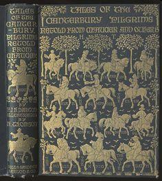 E. J. Harvey Darton. Tales of the Canterbury Pilgrims. London: Wells Gardner, Darton & Co., 1906. Irish-born artist Hugh Thomson's cover design is a fabulous introduction to Chaucer's characters