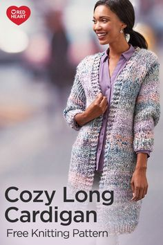 Cozy Long Cardigan free knit pattern in Collage yarn. Make a statement with this fashionable-yet-comfy cardigan. It will work up quicker than most sweaters with our colorful Collage yarn. Where ever you wear it you'll be sure to be warm and look stylish! Knit Cardigan Pattern, Long Knit Cardigan, Jacket Pattern, Knit Jacket, Knitted Coat Pattern, Crochet Cardigan, Loom Knitting, Knitting Patterns Free, Knit Patterns