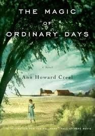 "The Magic of Ordinary Days - Ann Howard Creel // Another pinner: ""My favorite book of all time."""