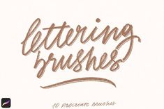 LETTERING BRUSHES FO