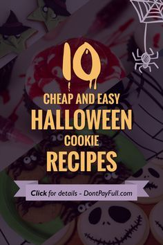 Looking for a great centerpiece for your Halloween party? What about these 10 Cheap and Easy Halloween Cookie Recipes? They are easy to make and delicious! #DonPayFull