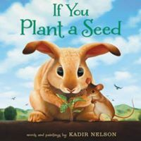 If you plant a carrot seed ...a carrot will grow. If you plant a lettuce seed ...lettuce will grow. But what happens if you plant a seed of kindness ...or selfishness?
