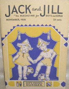 The first issue of Jack and Jill was dated November, 1938.