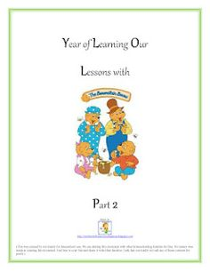 Free Printable Curriculum: Year of Learning Our Lessons with The Berenstain Bears Part 2 (target grade level 1st - 3rd)
