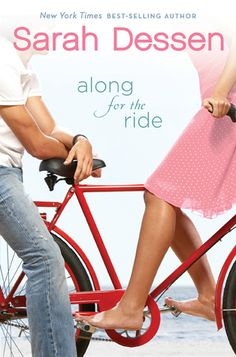 Along for the Ride by Sarah Dessen: A serious, logical, organized girl moves into the chaotic world of her dad, young step-mom, and brand new baby half-sister.  With the help of a few bubbly and pleasantly surprising local girls and a quiet, insomniac boy she learns that it just might be even better than okay if life doesn't always go according to plan.