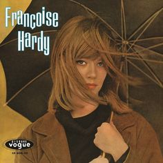 Francoise Hardy Tous Les Garçons Et Les Filles on 180g LP Between 1962 and 1966, Françoise Hardy released one French-language album per year. Each, strictly speaking, was eponymously titled and each w