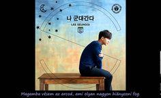 Lee Seung Gi -Bevonulok (hunsub) Lee Seung Gi, Music, Youtube, Musica, Musik, Muziek, Music Activities, Youtubers, Youtube Movies