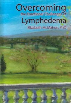 Overcoming the Emotional Challenges of Lymphedema (Hardcover)