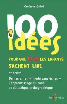 101 idées que tous les enfants sachent lire- l'école - Educaland