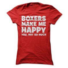 Boxers Make Me Happy