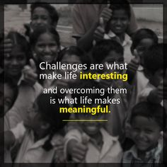 #Challenges is the pathway to engagement and progress in our lives. Start challenging !