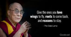 inspiring Dalai Lama quotes - wings to fly roots to come back