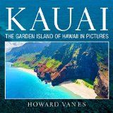 Free Kindle Book -  Kauai: The Garden Island of Hawaii in Pictures