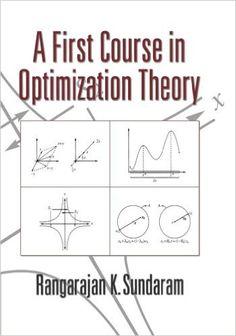 A First Course in Optimization Theory: Rangarajan K. Sundaram: 8580000714340: Amazon.com: Books