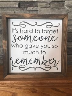 Hard to Forget Someone Farmhouse Sign Condolence Gift, Sympathy Gifts, Sympathy Verses, Sympathy Cards, In Loving Memory Gifts, In Memory Of Dad, Funeral Reception, Funeral Gifts, Funeral Ideas