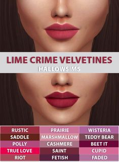 HALLOWSIMS LIME CRIME VELVETINES LIPSTICK- For Females; - 15 Swatches - Teen/Young Adult/Adult/Elder; - Custom thumbnail; - Smooth texture;2048&4096 Download the lipstick (Simfileshare)- Lyla