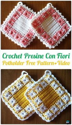 Crochet Presine Con Fiori Potholder Free Pattern+Video - Crochet Pot Holder Hotpad Free Patterns Crochet Pot Holder Hotpad Free Patterns: A collection of crochet potholders and hotpads free patterns, square, circle, flower and animal. Crochet Hot Pads, Bag Crochet, Crochet Potholders, Crochet Motifs, Crochet Amigurumi, Crochet Squares, Crochet Home, Crochet Gifts, Crochet Patterns