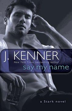 Say My Name (Stark International Trilogy
