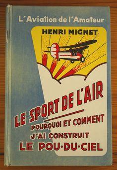 The Book on how to build a Pou-du-Ciel (Flying Flea, Himmelslaus)