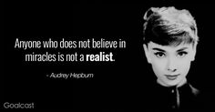 Audrey Hepburn quotes - miracles