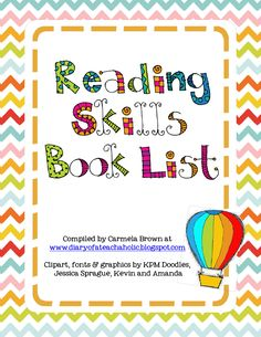 List of reading skills w/ books to go with each. Great resource (could be printed and put in Teacher Lesson Plan Binder).