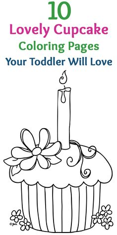 10 Lovely Cupcake Coloring Pages Your Toddler Will Love Here Are Some Interesting