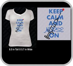 keep calm and nurse on shirt. Many colors to choose from! - pinned by pin4etsy.com
