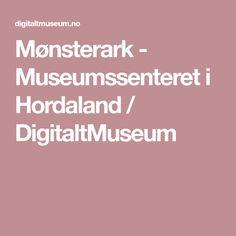 Mønsterark - Museumssenteret i Hordaland / DigitaltMuseum