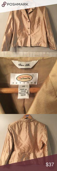 TALBOTS GOLD PURE SILK JACKET BLAZER EUC Talbots light gold beautiful jacket. Pure silk. Make me an offer or add to a bundle. Talbots Jeans