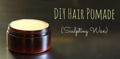 DIY Hair Pomade (Sculpting Wax) - for the hubs! I'm ordering bees wax and making this like. Natural Hair Care, Natural Hair Styles, Natural Beauty, Diy Hair Pomade, Homemade Beauty Products, Hair Products, Health Products, Gel Tips, Hair Wax