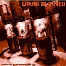 Liquid Blasted - Panical mechanical EP (2004) download: http://gabber.od.ua/node/15707/liquid-blasted-panical-mechanical-ep-2004