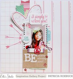 #papercraft #scrapbook #layout. Be You | Elle's Studio by patricia at @Studio_Calico