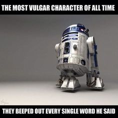 ...in a galaxy far far away, there was a very profane robot