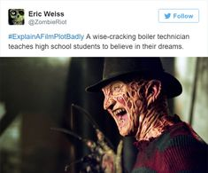 35 Times Explaining a Movie Plot Badly Was the Best Thing Ever Funny Picture Quotes, Movie Quotes, Funny Sayings, Movie Plots Explained Badly, Explain A Film Plot Badly, Narnia Movies, Bad Film, Famous Movies, Nightmare On Elm Street