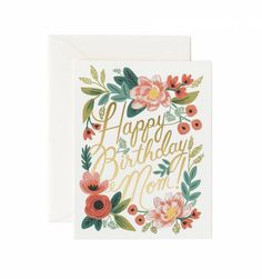 Rifle Paper Co. Happy Birthday Mom cards at Northlight Happy Birthday For Her, Birthday Cards For Mom, Happy Birthday Funny, Mom Birthday, Birthday Greeting Cards, Birthday Greetings, Birthday Wishes, Birthday Gifts, Birthday Quotes