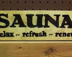 Wooden Sauna Sign by craftsbymissyh. Explore more products on http://craftsbymissyh.etsy.com