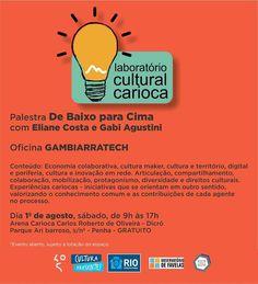 Agenda Cultural RJ: LABORATÓRIO CULTURAL CARIOCA ACONTECE NA ARENA CAR...