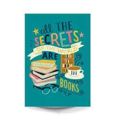 A4 Art Print - 'All the secrets of the world are contained in books' - Hand Lettering / Illustration / Lemony Snicket / Cute Art Print