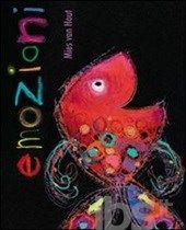 Emozioni - Van Hout Mies - Libro - Lemniscaat - I libri di Mies Van Hout - IBS