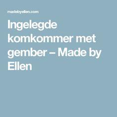 Ingelegde komkommer met gember – Made by Ellen Pulled Pork, Pasta, Pull Pork, Noodles, Pasta Recipes
