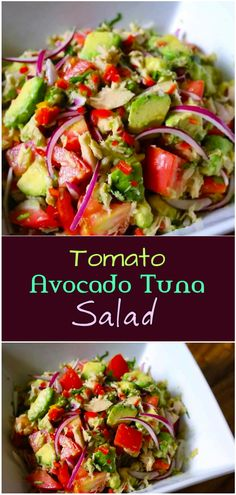 The salad made with only tomato, tuna, avocado, red onion, chili pepper and cilantro and a dressing with lemon juice, olive oil and black pepper and it turned out to be a delicious tomato tuna salad that you will be making over and over again ;)