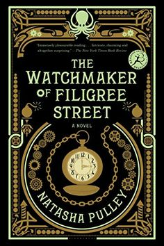 The Watchmaker of Filigree Street by Natasha Pulley