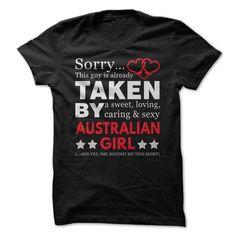 Taken By An Australian Girl T-Shirts, Hoodies (21$ ==►► Shopping Here!)