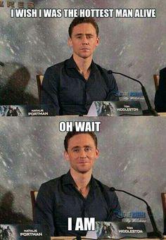 Tom Hiddleston, the hottest man alive :P