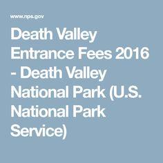 Death Valley Entrance Fees 2016 - Death Valley National Park (U.S. National Park Service)