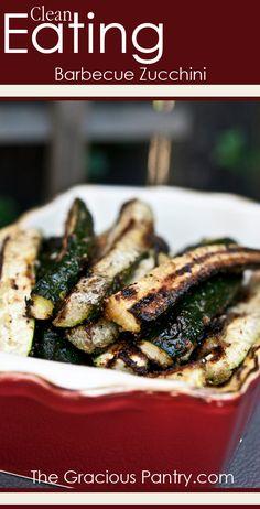 Clean Eating BBQ Zucchini #cleaneating #cleaneatingrecipes #eatclean #noaddedsugar #noaddedsugarrecipes