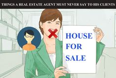 Things A Real Estate Agent Must Never Say To His Clients - Virtual Rehabbing Dc Fawcet...