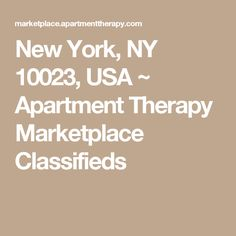 New York, NY 10023, USA ~ Apartment Therapy Marketplace Classifieds
