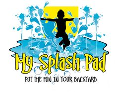 Some really neat ideas in Gallery | My Splash Pad. Put the fun in your backyard.
